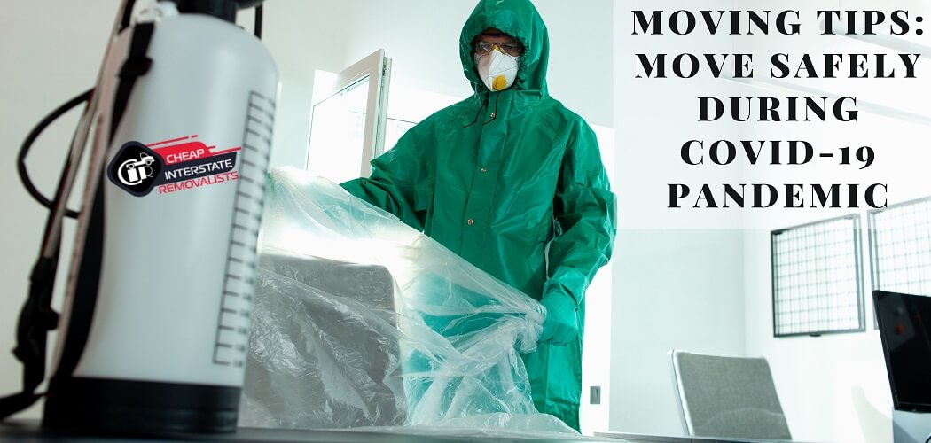 Moving Tips: Move Safely During Covid-19 Pandemic
